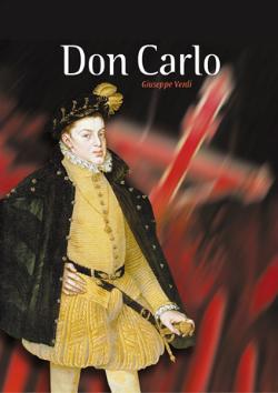 Representació de l'òpera Don Carlo, de Giuseppe Verdi
