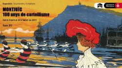 Exposició 'Montjuïc, 100 anys de cartellisme'