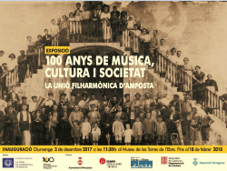 Exposició '100 anys de música, cultura i societat. La Unió Filharmònica d'Amposta'