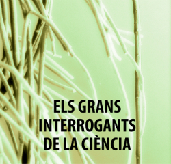 """Cicle """"Grans interrogants de la Ciència"""". Font: agendaolot.cat"""