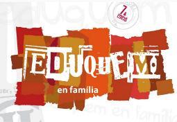 """Cicle """"Eduquem en família (curs 2016-2017)"""". Font: web del Servei d'Educació de l'Ajuntament de Banyoles"""