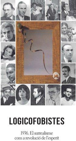 Exposició 'Logicofobistes 1936. El surrealisme com a revolució de l'esperit'
