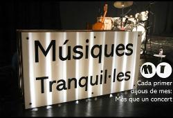 Músiques Tranquil·les - Temporada de concerts a Mataró