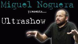 Espectacle Ultrashow, de Miguel Noguera
