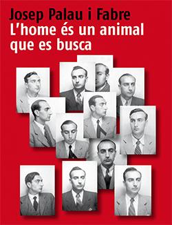 Exposició 'Josep Palau i Fabre, l' home és un animal que es busca'