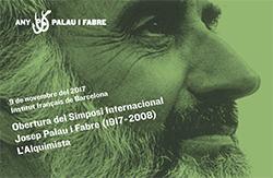 Simposi Internacional 'Josep Palau i Fabre (1917-2008) - L'Alquimista'