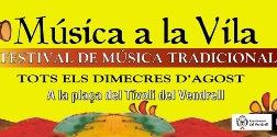 29a Música a la Vila. Festival de Música Tradicional