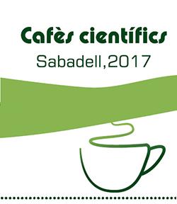 Cicle de conferències 'Cafès científics. Sabadell, 2017'