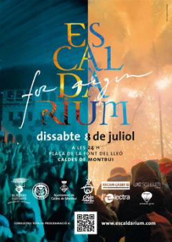 Escaldàrium 2017, Festa del foc i de l'aigua