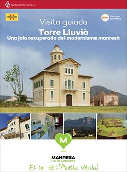 Visita guiada a la Torre LluviàTorre Lluvià (Manresa) Durant tot l'any