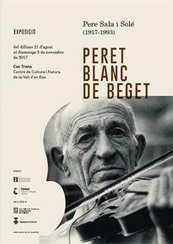 Exposició 'Pere Sala i Solé (1917.1993). Peret Blanc de Beget'