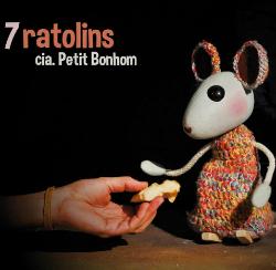 Companyia Petit Bonhom, amb 7 ratolins