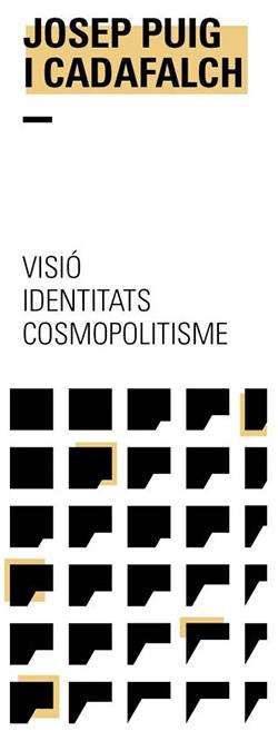Exposició 'Josep Puig i Cadafalch. Visió, identitats, cosmopolitisme'