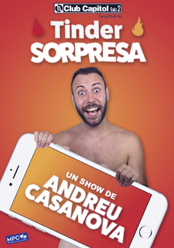 Monòleg Tinder Sorpresa, d'Andreu Casanova