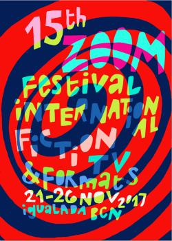 Zoom 2017, Festival Internacional de Ficció per a televisió