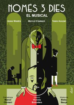 Representació de Només tres dies, el musical