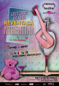 Representació d'Historia de una reventada argentina