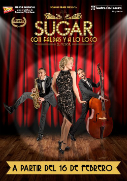 Espectacle musical Sugar - Con faldas y a lo loco