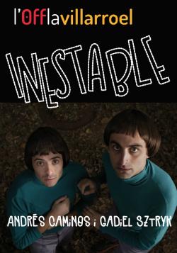 Representació d'Inestable, d'Andrés Caminos i Gadiel Sztryk