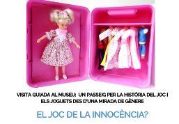 Visita guiada 'El joc de la innocència? Un passeig per la història del joc i els joguets des d'una mirada de gènere'