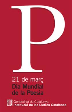 Dia Mundial de la Poesia 2018. Font: www.lletrescatalanes.cat (Institució de les Lletres Catalanes)