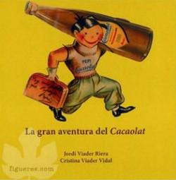 Presentació del llibre La gran aventura del Cacaolat, de Jordi Viader i Riera i Cristina Viader i Vidal