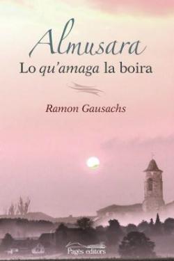 Presentació del llibre Almussara. Lo qu'amaga la boira, de Ramon Gausachs