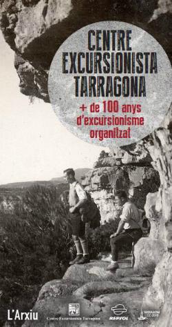 Exposició 'Centre Excursionista Tarragona. Més de cent anys d'excursionisme organitzat'
