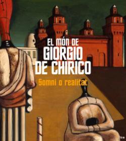 Exposició 'El món de Giorgio de Chirico. Somni o realitat'