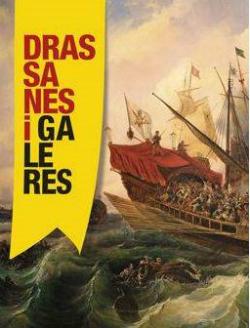 Exposició 'Drassanes i galeres'