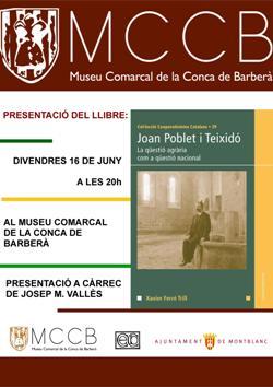 Presentació del llibre Joan Poblet i Teixidó. La qüestió agrària com a qüestió nacional, de Xavier Ferré Trill
