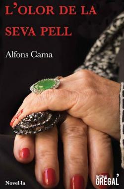 Presentació del llibre L'olor de la seva pell, d'Alfons Cama