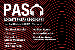 Festival PAS, Pont a les Arts Sonores 2017