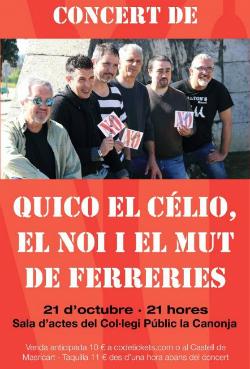 Concert de Quico el Célio, el Noi i el Mut de Ferreries 'No tinc diners!'