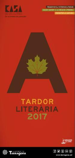 Tardor Literària 2017Diferents espais (Tarragona) Des del 2…