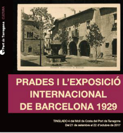 Exposició 'Prades i l'exposició internacional de Barcelona 1929'