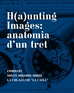 Exposició 'H(a)unting images: Anatomia d'un tret'