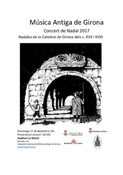 """Concert """"Nadales de la Catedral de Girona dels segles XVII i XVIII"""". Font: Música Antiga de Girona"""