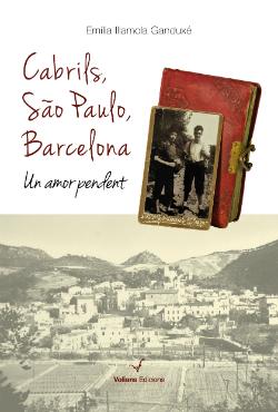 """Presentació de la novel·la """"Cabrils, São Paulo, Barcelona. Un amor pendent"""", d'Emilia Illamona. Font: web de Voliana Edciions"""