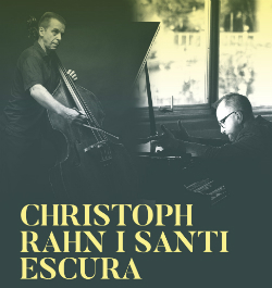 Concert de Christoph Rahn (contrabaix) i Santi Escura (piano)