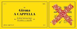 """Girona a cappella, VI Festival Internacional de Música """"a cappella"""". Font: el seu web"""
