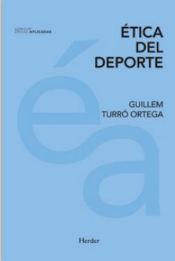 Presentació del llibre Ética del deporte, de Guillem Turró Ortega