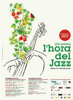27è Festival l'Hora del Jazz - Memorial Tete Montoliu 2017