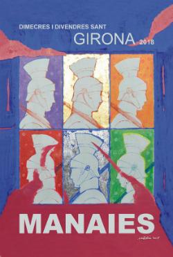 Cartell dels Manaies de Girona 2018. Font: Junta de Confraries de Girona