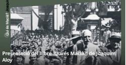 Presentació del llibre Qui és Macià de Joaquim Aloy