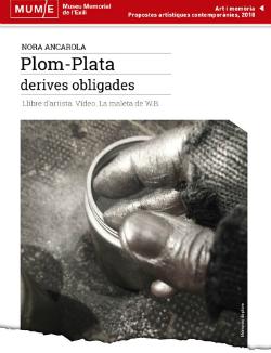 """Exposició """"Plom-Plata. Derives obligades"""", de Nora Ancarola. Font: Museu Memorial de l'Exili (MUME)"""