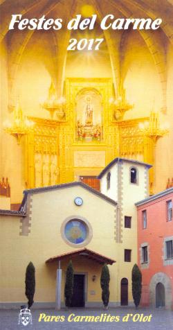 Festes de la Mare de Déu del Carme 2017 a Olot. Font: Pares Carmelites