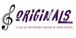 ORIGINALS - I Cicle de Compositors catalans de Teatre Musical