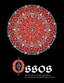 Exposició 'Ossos. Un viatge a l'època medieval de la mà de l'antropologia física'