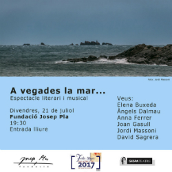 Espectacle literari i musical 'A vegades la mar...'